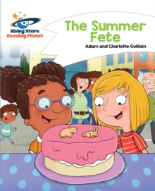 Reading Planet - The Summer Fete - White : Comet Street Kids, PDF eBook