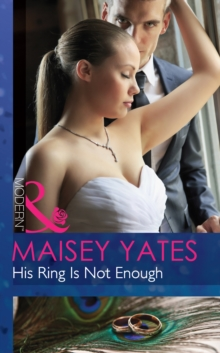 His Ring Is Not Enough (Mills & Boon Modern), EPUB eBook