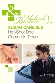 Hot-Shot Doc Comes to Town, EPUB eBook