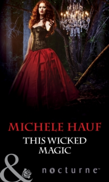 This Wicked Magic (Mills & Boon Nocturne), EPUB eBook