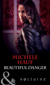 Beautiful Danger (Mills & Boon Nocturne) (In the Company of Vampires, Book 1), EPUB eBook