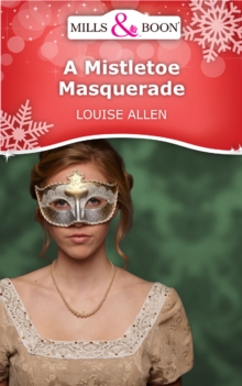 A Mistletoe Masquerade (Mills & Boon Short Stories), EPUB eBook