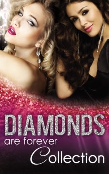 Diamonds Are Forever (Mills & Boon e-Book Collections), EPUB eBook