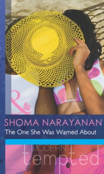 The One She Was Warned About (Mills & Boon Modern Tempted), EPUB eBook