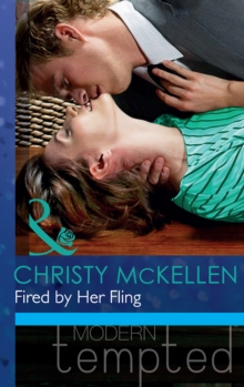 Fired by Her Fling (Mills & Boon Modern Tempted), EPUB eBook