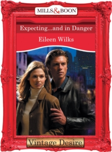 Expecting...And In Danger, EPUB eBook