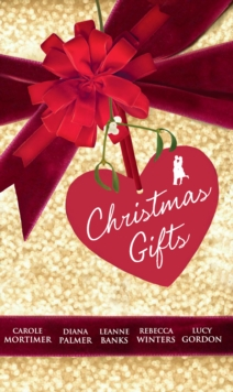 Christmas Gifts: His Christmas Eve Proposal / Silent Night Man / A Man In Her Stocking / The Tycoon's Christmas Engagement / A Kiss for Mr Scrooge, EPUB eBook
