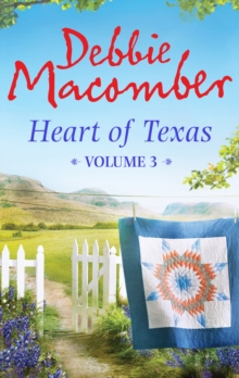 Heart of Texas Volume 3: Nell's Cowboy (Heart of Texas, Book 5) / Lone Star Baby (Heart of Texas, Book 6), EPUB eBook