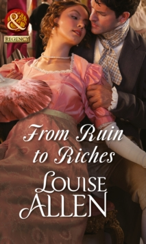 From Ruin to Riches (Mills & Boon Historical), EPUB eBook