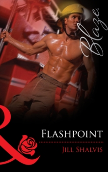 Flashpoint (Mills & Boon Blaze), EPUB eBook