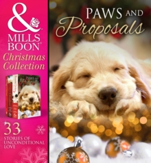 Paws And Proposals: On the Secretary's Christmas List / The Patter of Paws at Christmas / The Soldier, the Puppy and Me / Holiday Haven / Home for Christmas / A Puppy for Will / The Dog with the Old S, EPUB eBook