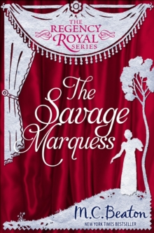 The Savage Marquess : Regency Royal 5, EPUB eBook