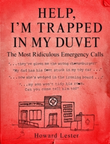 Help, I'm Trapped in the Duvet!, Paperback Book