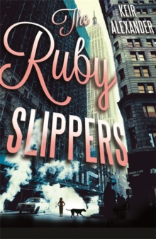 The Ruby Slippers, Paperback Book