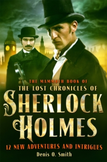The Mammoth Book of The Lost Chronicles of Sherlock Holmes, Paperback Book