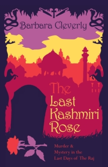 The Last Kashmiri Rose, Paperback Book