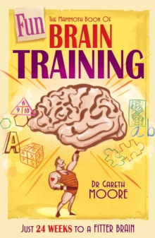 The Mammoth Book of Fun Brain-Training : A puzzle a day for a year   Hanjie, Futoshiki, Slitherlink and many more, EPUB eBook