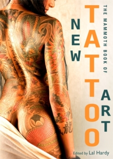 Mammoth Book of New Tattoo Art, Paperback Book