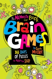 The Mammoth Book Of Brain Games, Paperback / softback Book