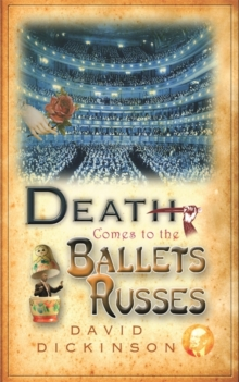 Death Comes to the Ballets Russes, Paperback / softback Book