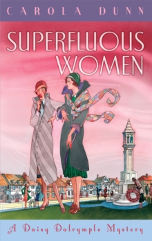 Superfluous Women : A Daisy Dalrymple Mystery, Paperback / softback Book