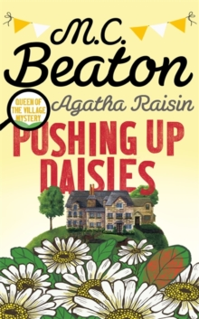 Agatha Raisin: Pushing up Daisies, Hardback Book
