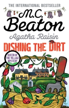 Agatha Raisin: Dishing the Dirt, Paperback / softback Book