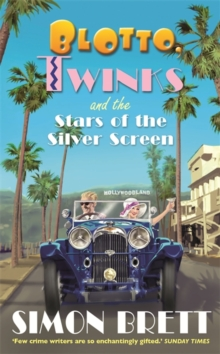 Blotto, Twinks and the Stars of the Silver Screen, Hardback Book
