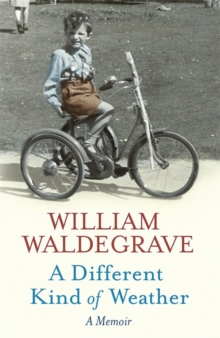 A Different Kind of Weather : A Memoir, Hardback Book