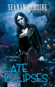 Late Eclipses (Toby Daye Book 4), Paperback / softback Book