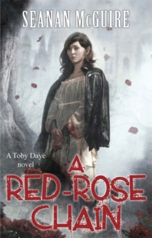 A Red-Rose Chain (Toby Daye Book 9), Paperback Book