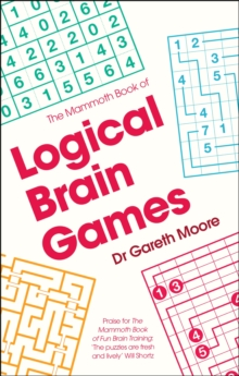 The Mammoth Book of Logical Brain Games, Paperback / softback Book
