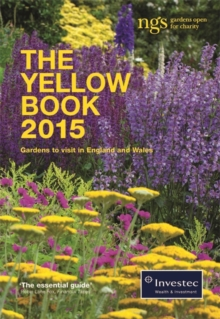 The Yellow Book 2015 : The National Gardens Scheme, Paperback / softback Book