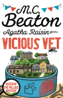 Agatha Raisin and the Vicious Vet, Paperback Book