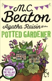 Agatha Raisin and the Potted Gardener, Paperback Book