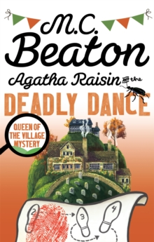 Agatha Raisin and the Deadly Dance, Paperback / softback Book