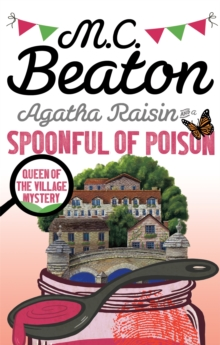 Agatha Raisin and a Spoonful of Poison, Paperback / softback Book