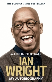 A Life in Football: My Autobiography, Paperback Book