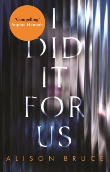 I Did It for Us, Paperback / softback Book