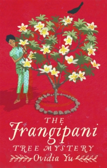 The Frangipani Tree Mystery, Paperback Book