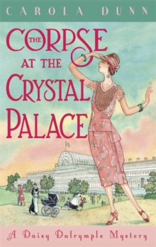 The Corpse at the Crystal Palace, Hardback Book