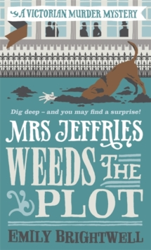 Mrs Jeffries Weeds the Plot, Paperback / softback Book