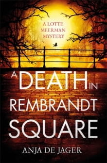 A Death in Rembrandt Square, Hardback Book