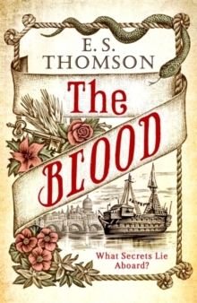 The Blood : What secrets lie aboard?, Hardback Book
