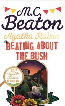Agatha Raisin: Beating About the Bush, Hardback Book