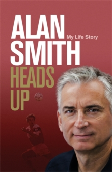 Heads Up : My Life Story, Hardback Book