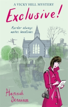 A Vicky Hill Exclusive! : Devon's answer to Bridget Jones, Paperback / softback Book