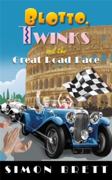 Blotto, Twinks and the Great Road Race, Paperback / softback Book