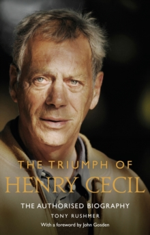 The Triumph of Henry Cecil : The Authorised Biography, EPUB eBook