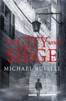 The City Under Siege, Hardback Book